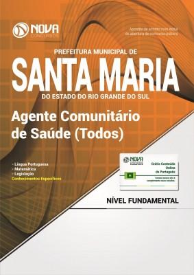 Apostila Prefeitura de Santa Maria - RS - Agente Comunitário de Saúde (Todos)