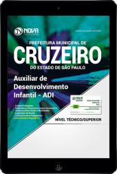 Download Apostila Prefeitura de Cruzeiro - SP PDF 2017 - Auxiliar de Desenvolvimento Infantil - ADI
