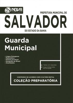 Apostila Prefeitura de Salvador - BA - Guarda Municipal