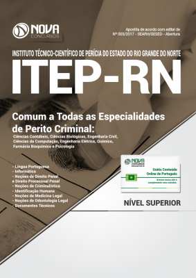 Apostila ITEP-RN - Comum a Todas as Especialidades de Perito Criminal