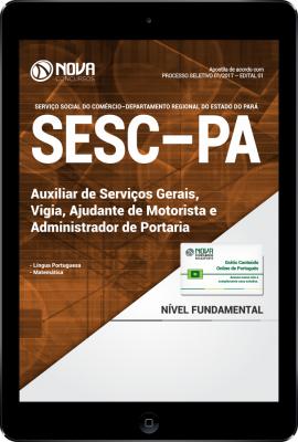 Download Apostila SESC-PA PDF - Auxiliar de Serviços Gerais, Vigia, Ajudante de Motorista e Administrador de Portaria