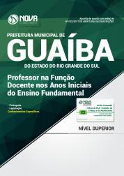 Apostila Prefeitura de Guaíba-RS - Professor na Função Docente nos Anos Iniciais do Ensino Fundamental