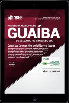 Download Apostila Prefeitura de Guaíba-RS PDF - Comum aos Cargos de Nível Médio, Técnico e Superior