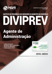 Apostila Prefeitura de Divinópolis 2017 - Agente de Administração (DIVIPREV)