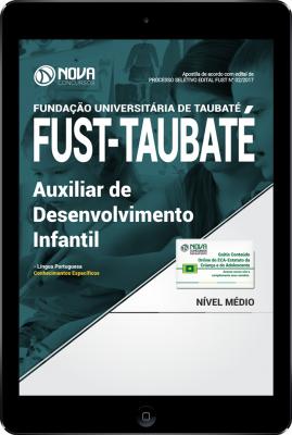 Download Apostila FUST - Taubaté-SP PDF - Auxiliar de Desenvolvimento Infantil