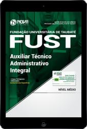 Download Apostila FUST - Taubaté-SP PDF - Auxiliar Técnico Administrativo Integral