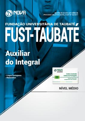 Apostila FUST - Taubaté-SP - Auxiliar do Integral